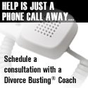 Help is just a phone call away...DivorceBusting.com Telephone Coaching