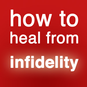 How to Heal from Infidelity picture