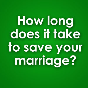 how long does it take to save or improve your marriage?