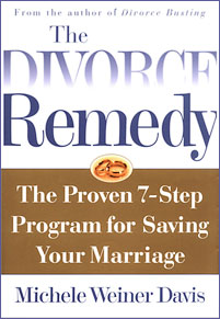 The Divorce Remedy: The Proven Seven-Step Program for Saving Your Marriage
