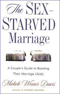 The Sex-Starved Marriage: A Couple's Guide to Boosting Their Marital Libido